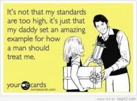Daddy set a standard