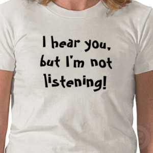not-listening-Tshirt