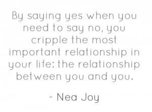 by-saying-yes-when-you-need-to-say-no-you-2